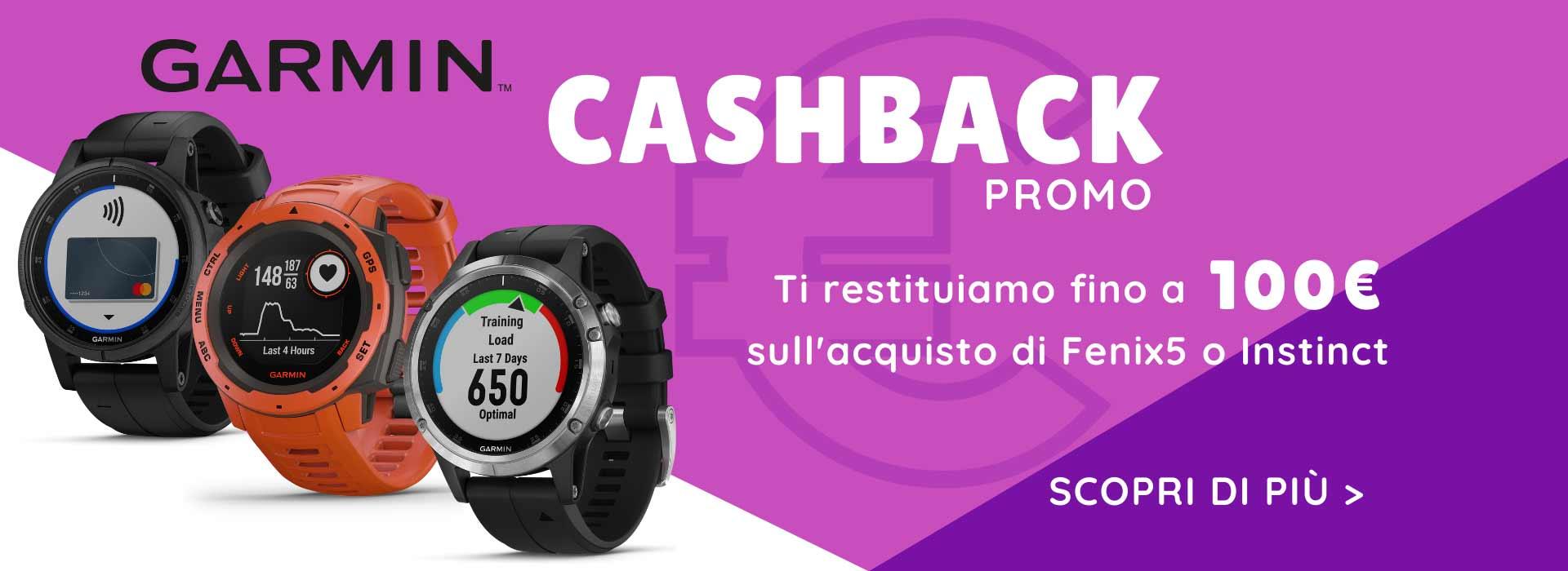 CASHBACK GARMIN: ti restituiamo fino a 100 € sull'acquisto di fenix 5 o Instinct!