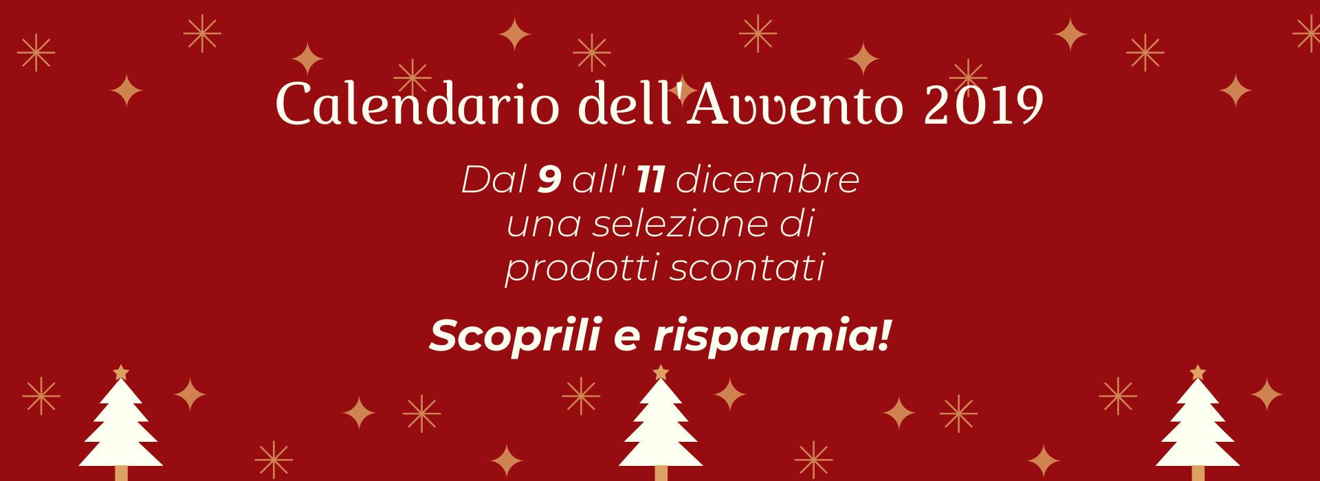 Calendario dell'Avvento: dal 9 all'11 dicembre una selezione di prodotti scontati. Scoprili e risparmia!