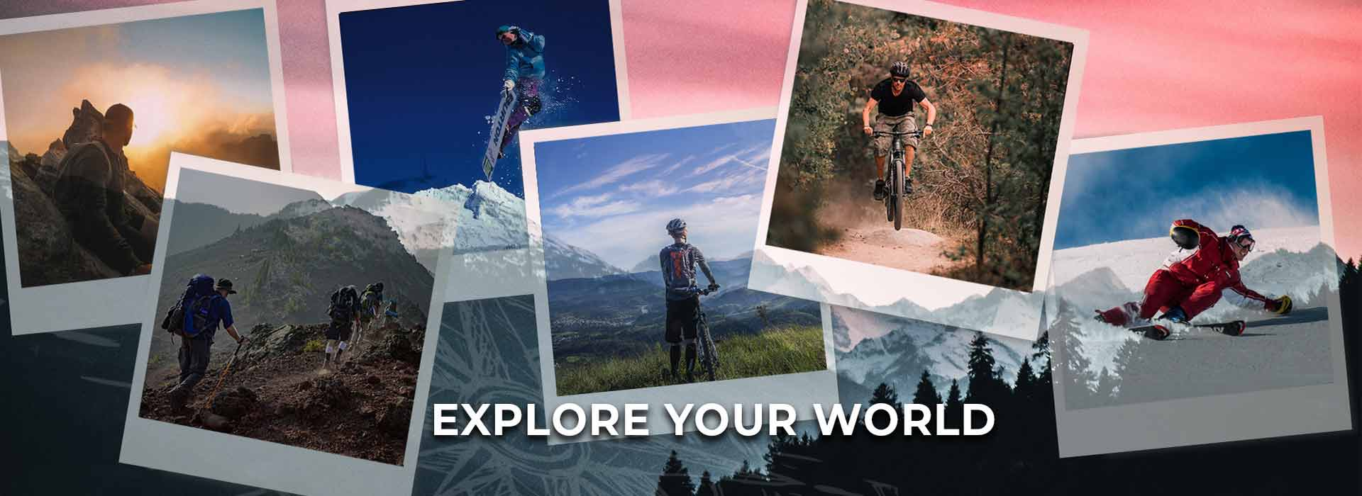 Explore your world!